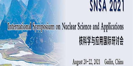 Int'l Symposium on Nuclear Science and Applications (SNSA 2021) tickets