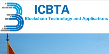 ICBTA 2021: 3rd Intl. Conf. on Blockchain Technology & Applications tickets