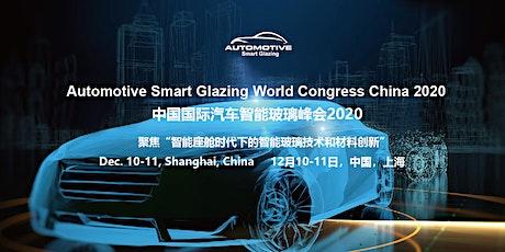 Automotive Smart Glazing World Congress China 2020 tickets