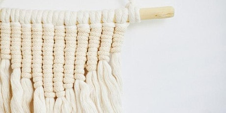 Macrame Wall Hanging  (Ages 12-16) tickets