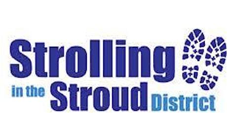 Strolling in Stroud District - Nailsworth Health Walk tickets