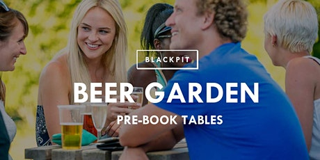 Blackpit Beer Garden tickets