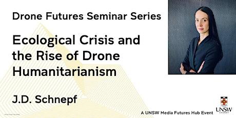 Drone Futures Seminar 4: J.D. Schnepf tickets