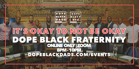 Dope Black Dads & Men Fraternity - Sharing Call tickets