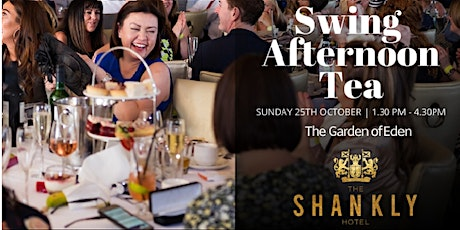 Swing Afternoon Tea at The Shankly Hotel tickets