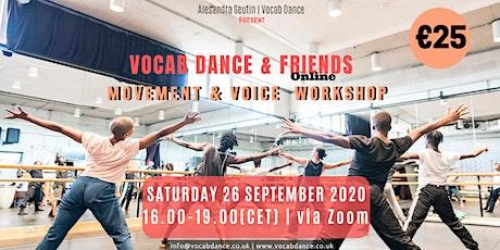 Vocab Dance & Friends Online  - Movement & Voice Workshop tickets