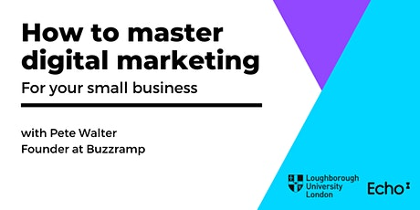 How to master digital marketing  for your small business tickets