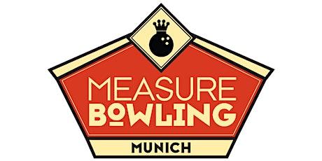 MeasureBowling Munich 2020 Tickets