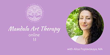 Mandala  Art Therapy  1:1 online  with Alisa Poplavskaya tickets