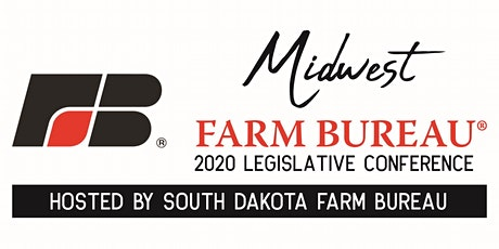 Midwest Legislative Conference 2020 -Hosted by South Dakota Farm Bureau tickets