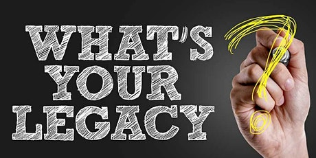 What's Your Legacy: Defining Your Personal and Professional Brand tickets