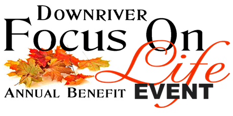 Downriver Focus on Life Event  2020 tickets