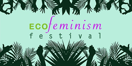 ECOFeminism Festival Opening Party tickets