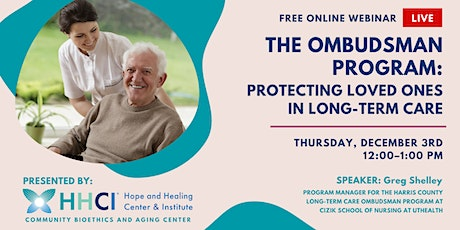 The Ombudsman Program: Protecting Loved Ones in Long-term Care tickets