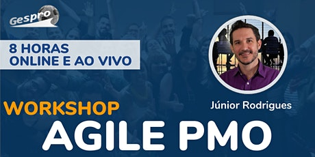 17º Workshop Agile PMO ONLINE ingressos
