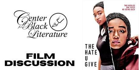 The Hate U Give: A Film Discussion on the Racial Pandemic (NBWC2020 Event) tickets