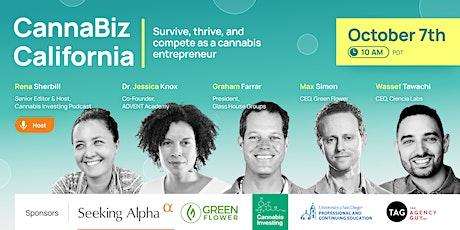 CannaBiz California: survive, thrive, compete as a cannabis entrepreneur tickets