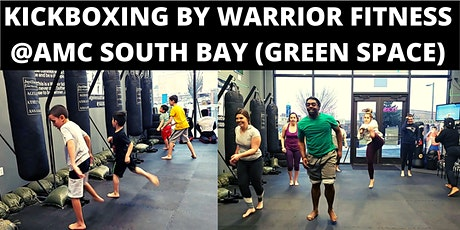 Kickboxing 45-min Workout By Warrior Fitness @ AMC South Bay Green Space tickets