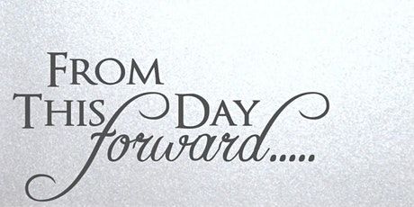 From This Day Forward Marriage Conference tickets