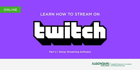 AC MakerSpace: Learn Twitch.tv | Part 2 - Setup Streaming Software tickets