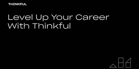 Thinkful Webinar | Level Up Your Career With Thinkful tickets