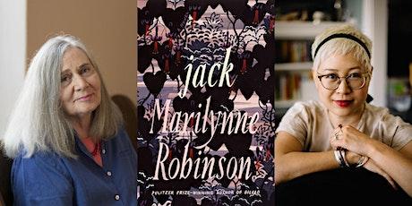 "Marilynne Robinson presents ""Jack,"" with Esmé Weijun Wang tickets"