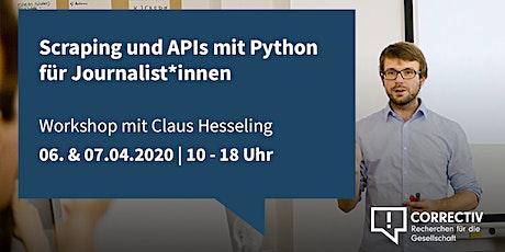 Tag 2 – Scraping und APIs mit Python für Journalist*innen Tickets