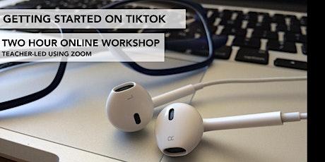 Getting Started on TikTok tickets