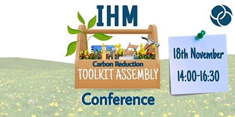 IHM Carbon Reduction 'Toolkit Assembly' Conference tickets