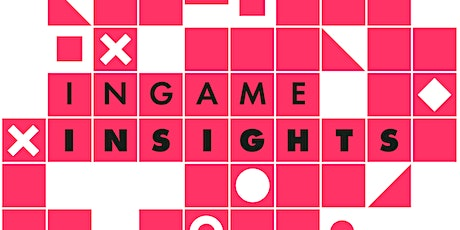 InGame Insights #2: Cassia Curran, Colin Anderson, Beth Bate. tickets