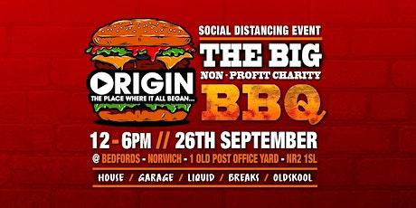 Origin - The Big BBQ ( Social Distancing / Charity Event ) tickets