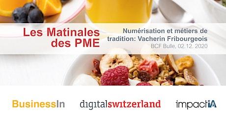 Numérisation et métiers de tradition: Vacherin Fribourgeois Tickets