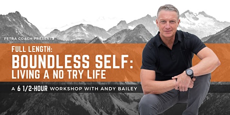 Boundless Self: Living a No Try Life tickets