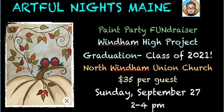 Paint Party FUNdraiser for Windham High School Project Graduation tickets
