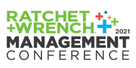 2021 Ratchet+Wrench Management Conference tickets