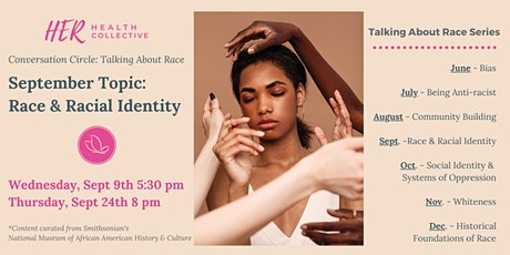 Conversation Circle: Race & Racial Identity (2 Parts) tickets