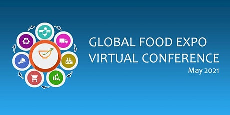 Global Food Expo Virtual Conference tickets