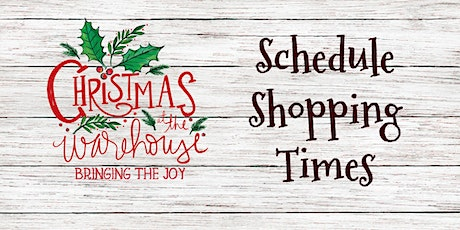 Schedule Shopping Time - Christmas at the Warehouse entradas