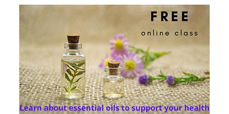 Natural Solutions for Wellbeing with dõTERRA Essential Oils - Webinar tickets