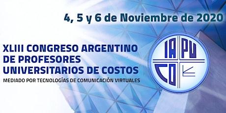 XLIII Congreso Argentino de Profesores Universitarios de Costos boletos