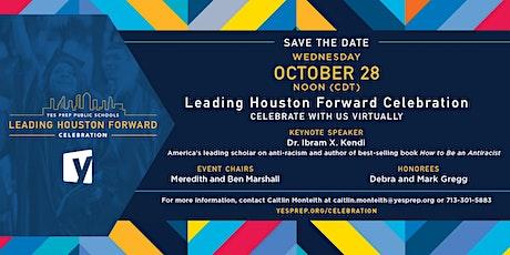 YES Prep's Leading Houston Forward (Virtual) Celebration tickets