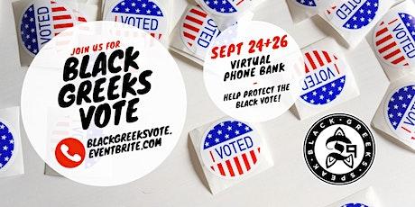 Black Greeks Vote--Virtual Phonebanking Rally tickets