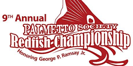 9th Annual Palmetto Society Redfish Championship tickets