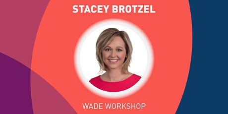 Media Training - Wade Workshop tickets