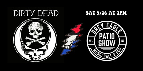 PATIO SHOW: Dirty Dead tickets