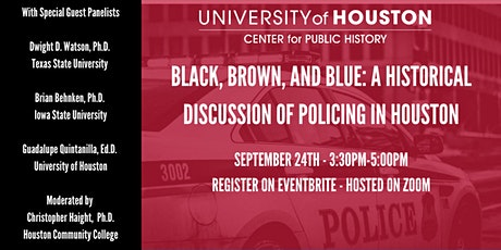 Black, Brown, and Blue: A Historical Discussion of Policing in Houston tickets