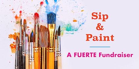Sip & Paint: A FUERTE Fundraiser tickets