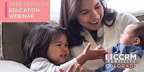 Free Secondary Infertility Education Webinar - Denver, CO tickets