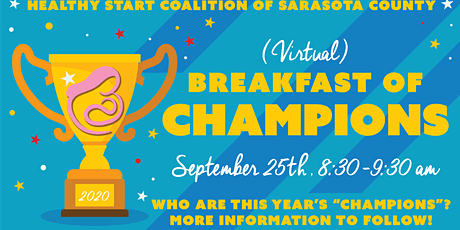 Virtual Breakfast of Champions 2020 Healthy Start Coalition Annual Meeting tickets