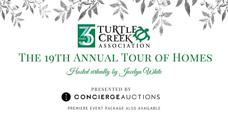Turtle Creek Association's Virtual Tour of Homes tickets
